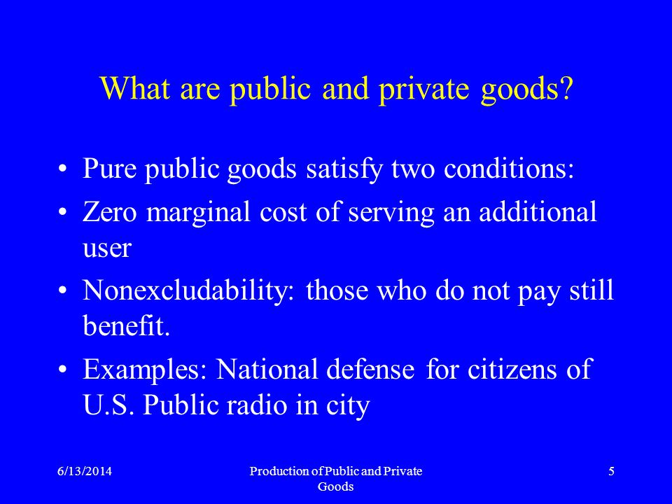 6/13/2014Production of Public and Private Goods 36 Accounting and Control Differences Entities Funds Consolidation Assets/Depreciation Revenue (cash versus accrual) Budgets
