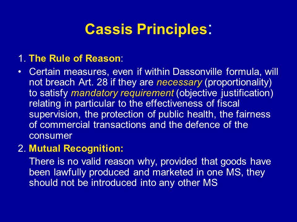 Cassis Principles : 1.