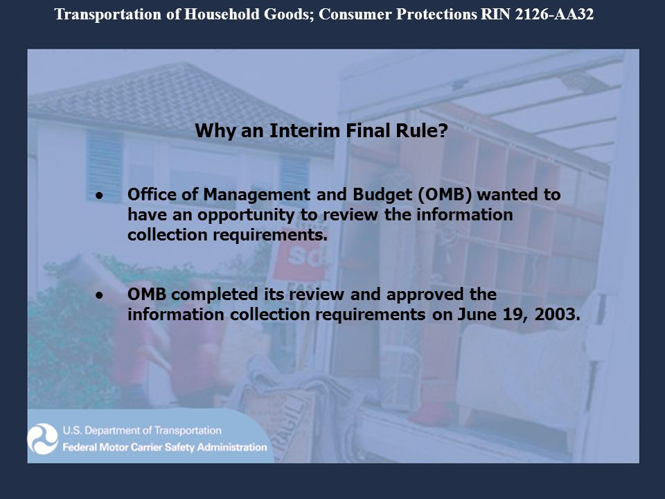 Background: 1940-1995The Interstate Commerce Commission (ICC) administered household goods regulations.