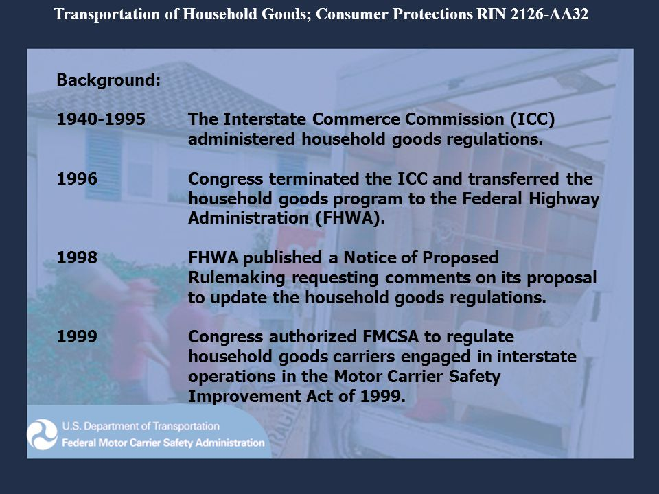 Transportation of Household Goods; Consumer Protections RIN 2126-AA32 Your Rights and Responsibilities When You Move Important Points You have the right to be present each time your shipment is weighed.