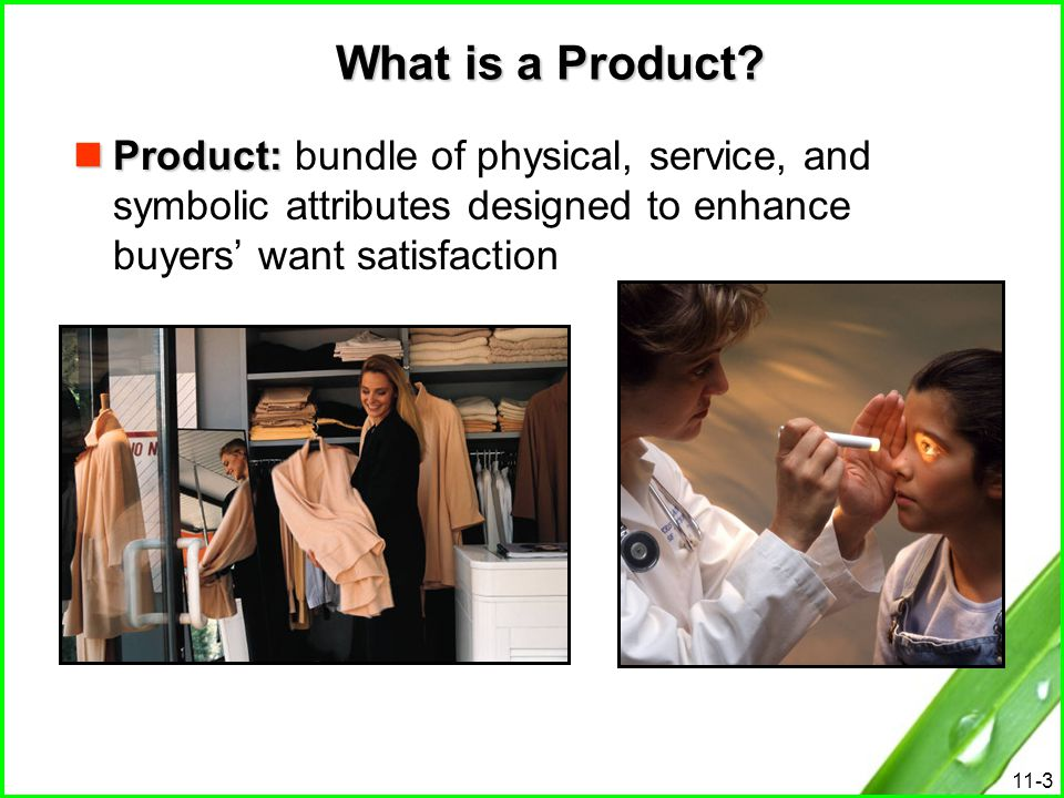 11-14 Specialty product Specialty product: good or service with unique characteristics that cause the buyer to value it and make a special effort to obtain it