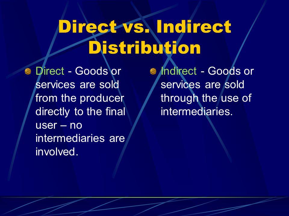 Direct vs.