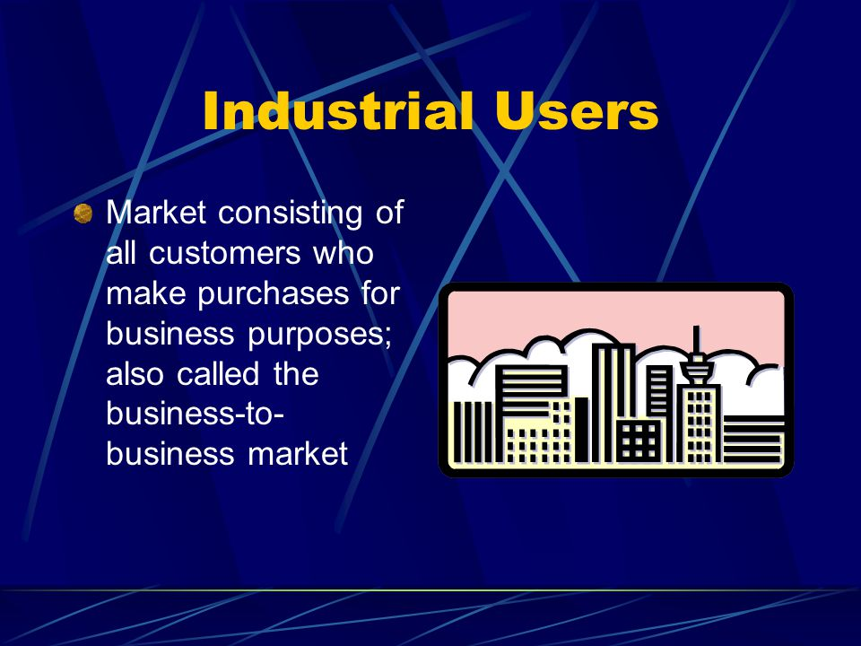 Industrial Users Market consisting of all customers who make purchases for business purposes; also called the business-to- business market