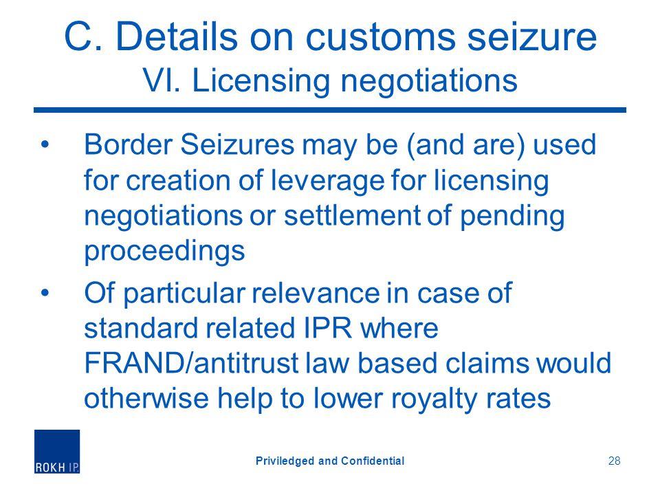 C. Details on customs seizure VI.