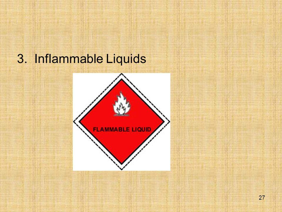 3. Inflammable Liquids 27