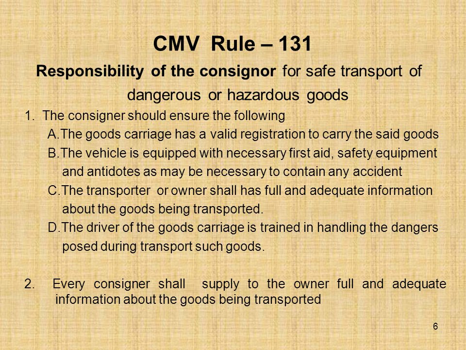 CMV Rule – 132 Responsibility of the Owner 1.The owner should ensure A.