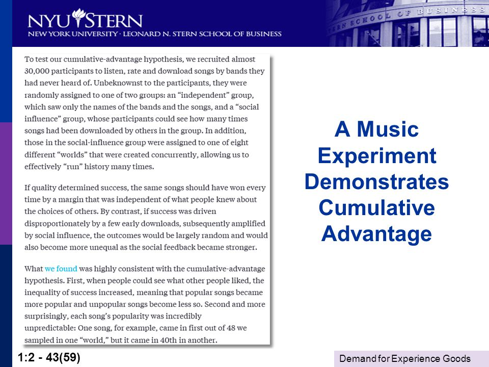 Demand for Experience Goods 1:2 - 43(59) A Music Experiment Demonstrates Cumulative Advantage