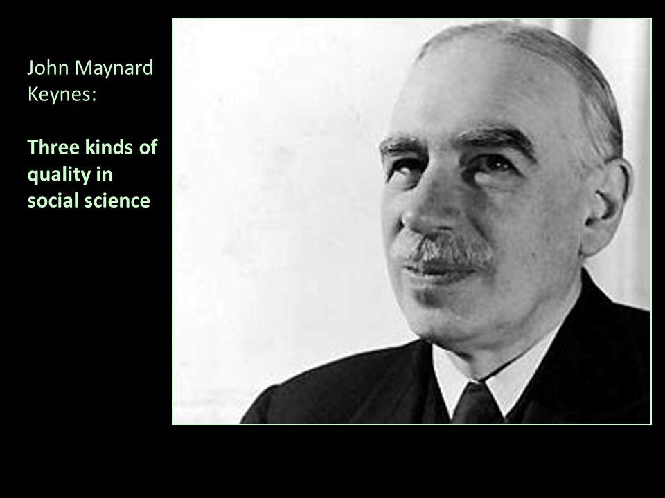 John Maynard Keynes: Three kinds of quality in social science
