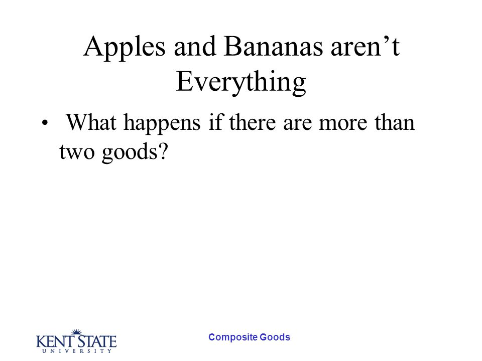 Apples and Bananas arent Everything What happens if there are more than two goods?