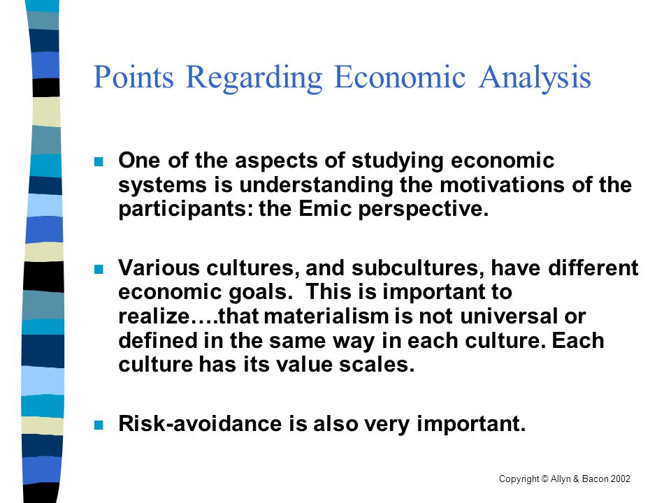 Copyright © Allyn & Bacon 2002 Redistributive Exchange Basic redistribution types: n Alternative (Non-Market) Systems: Redistribution as an alternative to the market system n Market Systems: an exchange of goods and services which may or may not involve symbolic money (e.g.