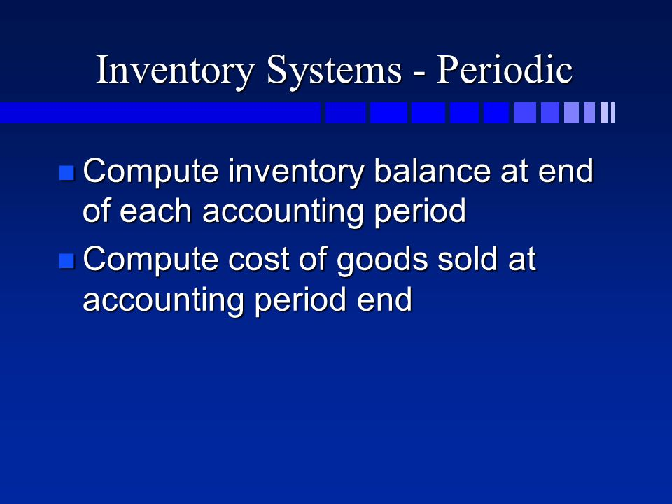 Income Statement Comparison Periodic Inventory FIFOLIFOWA Sales$8,000$8,000$8,000 CGS3,8004,4004,123 GM$4,200$3,600$3,877 Op.