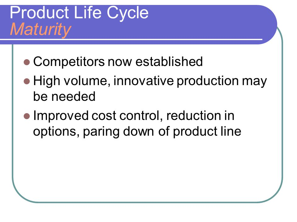 Product Life Cycle Decline Unless product makes a special contribution, must plan to terminate offering