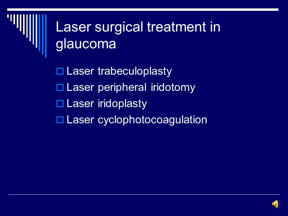 Laser treatment in glaucoma H-Attarzadeh MD. Associate professor of ophthalmology Isfahan university of medical sciences