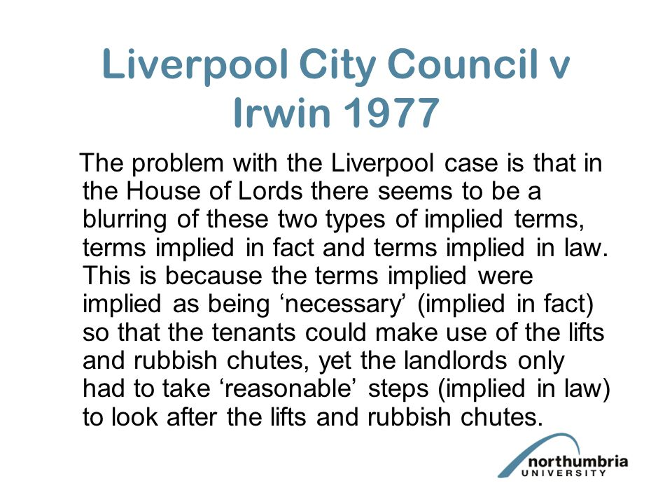 Liverpool City Council v Irwin 1977 The problem with the Liverpool case is that in the House of Lords there seems to be a blurring of these two types