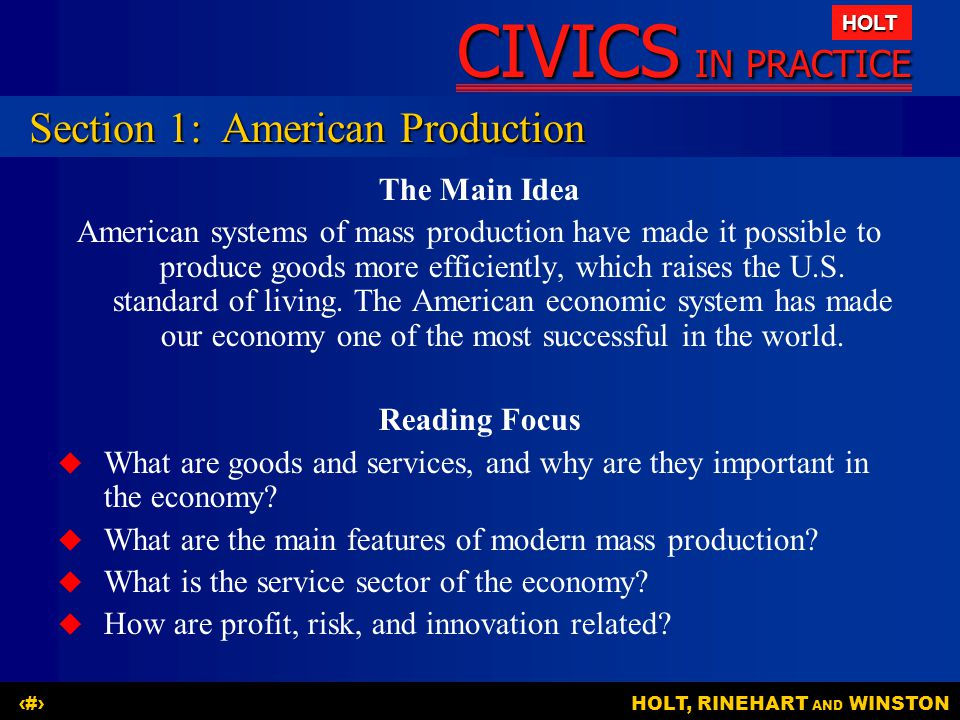 CIVICS IN PRACTICE HOLT HOLT, RINEHART AND WINSTON3 Production of Goods and Services from Resources [01:38 ]