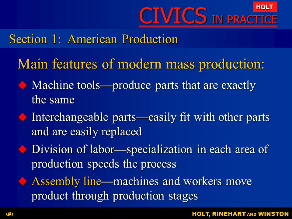 CIVICS IN PRACTICE HOLT HOLT, RINEHART AND WINSTON6 Changing power sources: Early factories used water power.