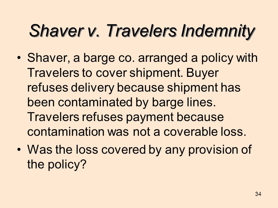 34 Shaver v. Travelers Indemnity Shaver, a barge co.