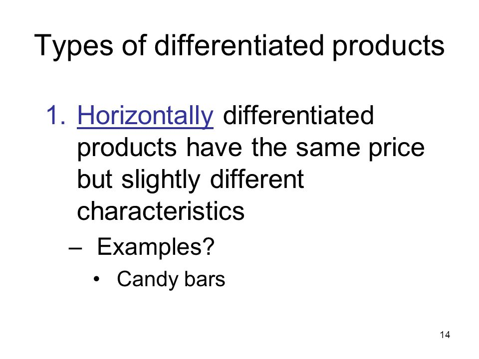 13 Explanations of Intraindustry Trade in Homogeneous Products 5.
