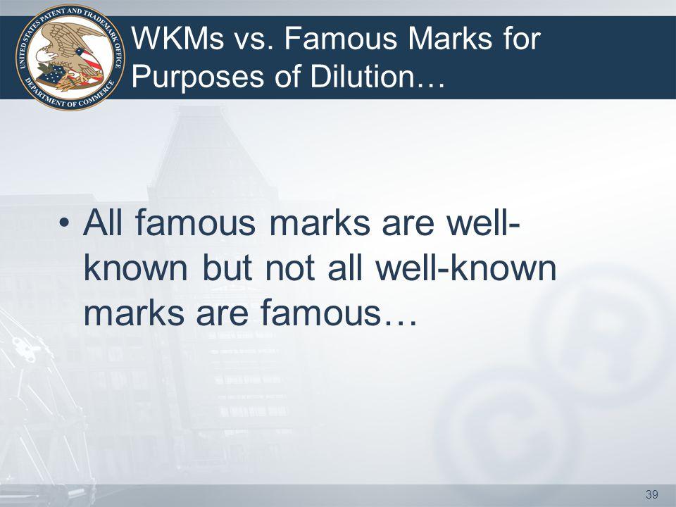 39 WKMs vs.