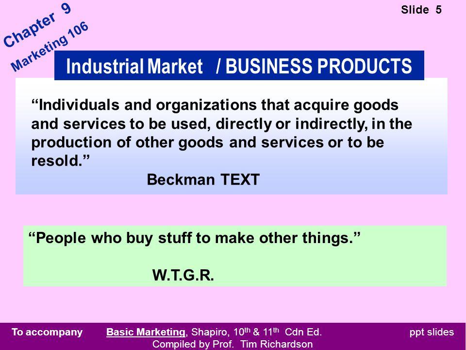 To accompany Basic Marketing, Shapiro, 10 th & 11 th Cdn Ed.