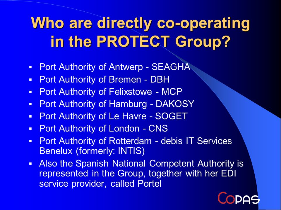 Who are directly co-operating in the PROTECT Group.