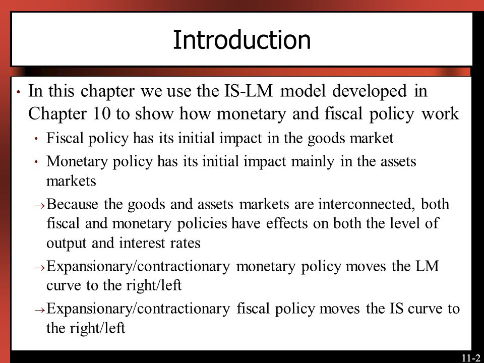 11-3 Monetary Policy The Central Bank is responsible for monetary policy Conducted mainly through open market operations: Buying/selling government bonds CB buys bonds in exchange for money stock of money goes up CB sells bonds in exchange for money paid by purchasers of the bonds money stock falls [Insert Figure 11-3 here]