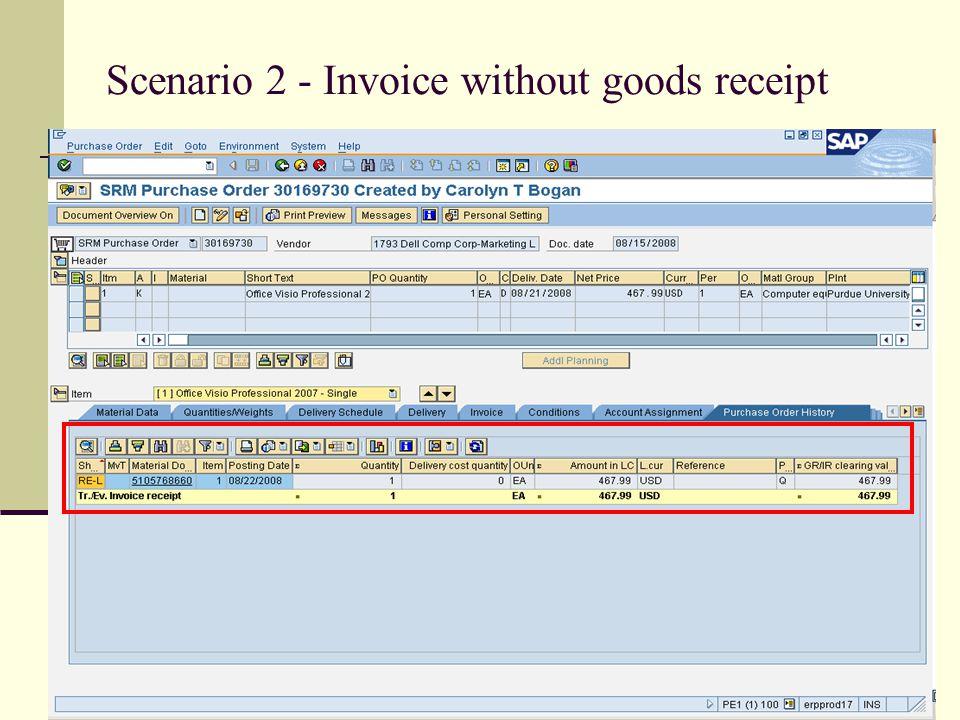 Scenario 2 - Invoice without goods receipt