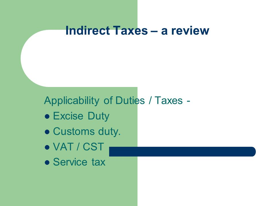 Indirect Taxes – a review The contractor is liable to pay service tax as – Pay full service tax @ 10.30% on the gross amount charged less value of transfer of property in goods involved.