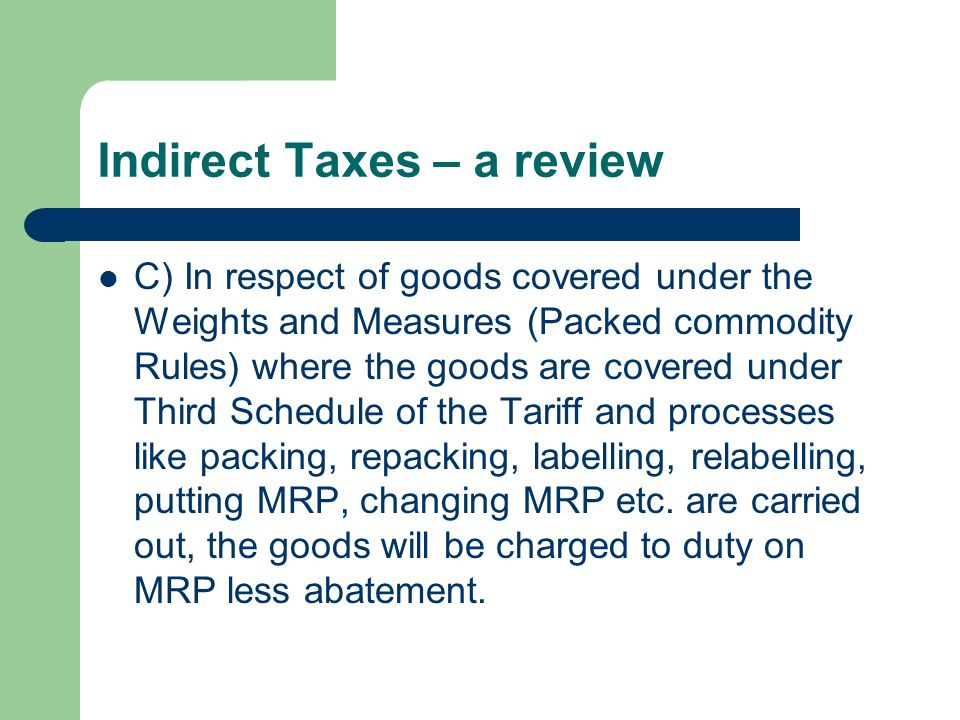 Indirect Taxes – a review Thanks !!!!!