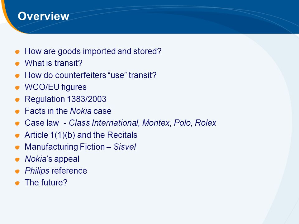 Overview How are goods imported and stored. What is transit.