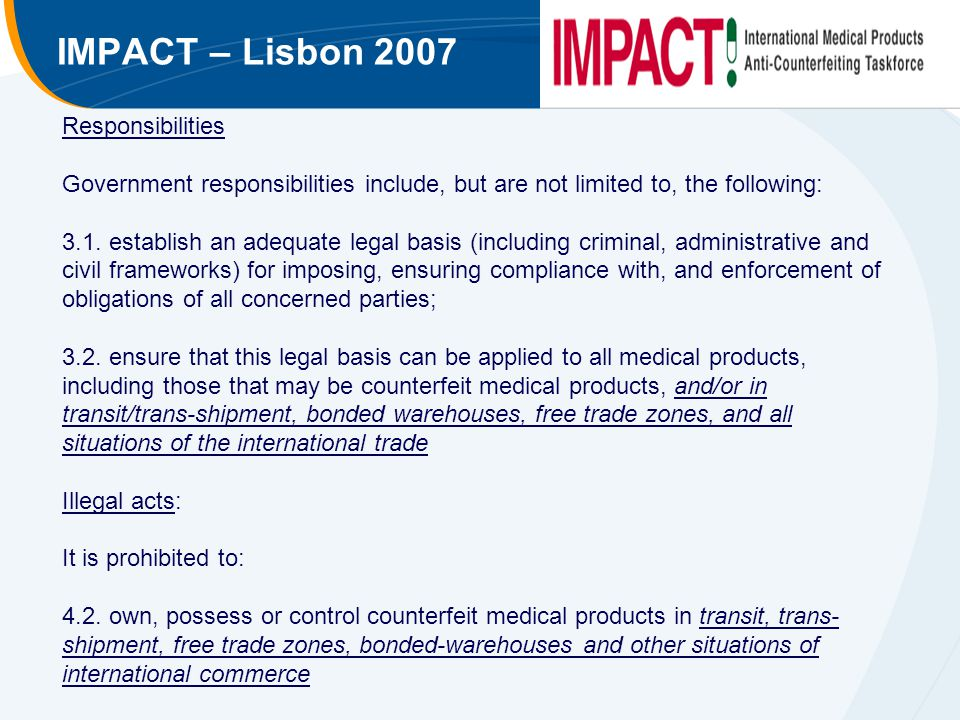 IMPACT – Lisbon 2007 Responsibilities Government responsibilities include, but are not limited to, the following: 3.1.