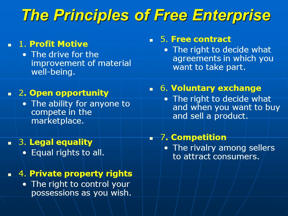 The Principles of Free Enterprise 1.