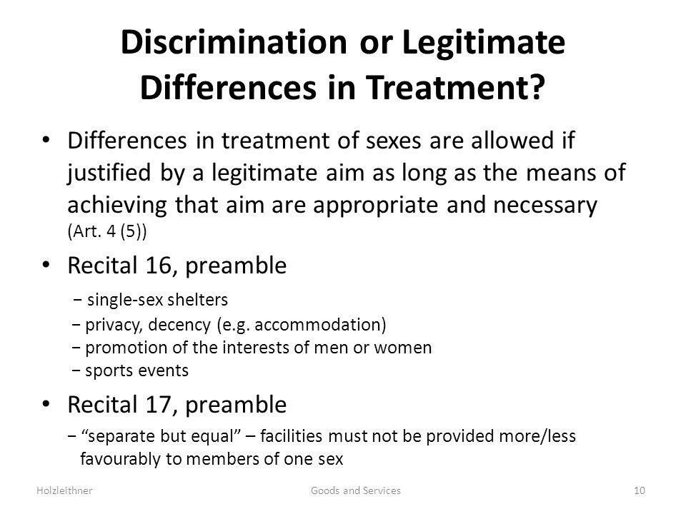 Discrimination or Legitimate Differences in Treatment.