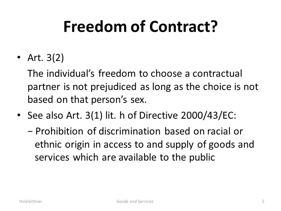Freedom of Contract. Art.