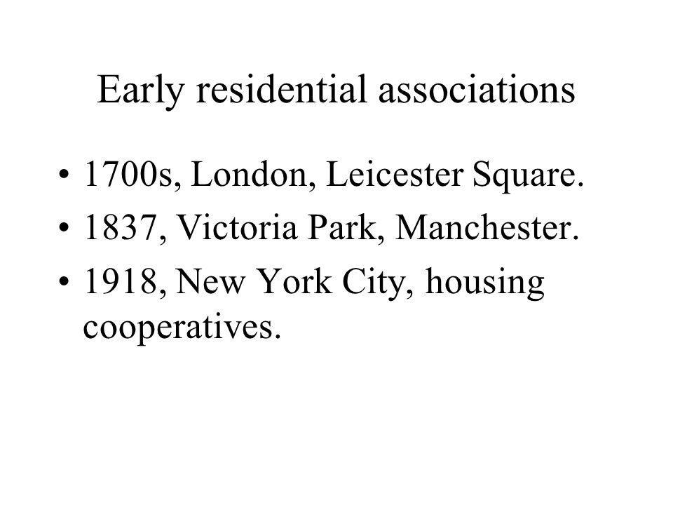 Early residential associations 1700s, London, Leicester Square.