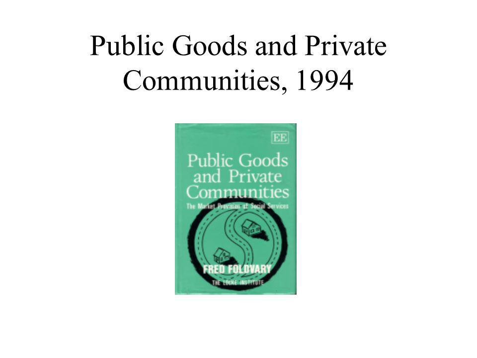Public Goods and Private Communities, 1994