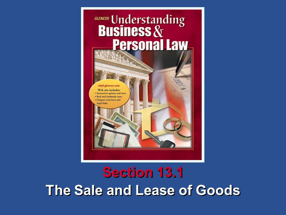 The Sale and Lease of Goods Section 13.1