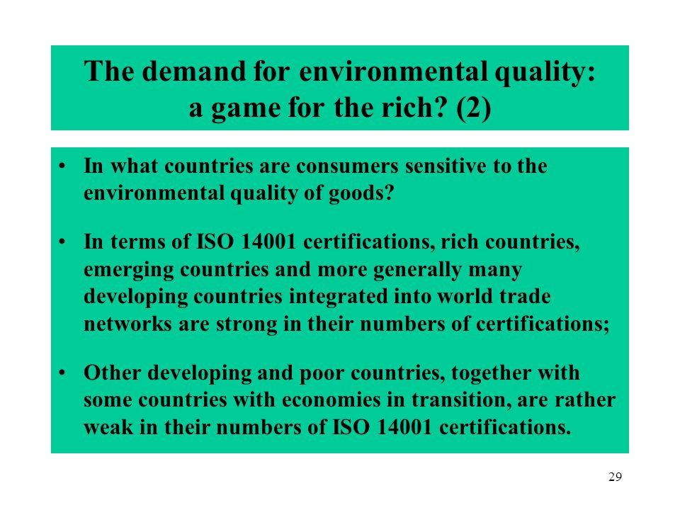 29 The demand for environmental quality: a game for the rich.