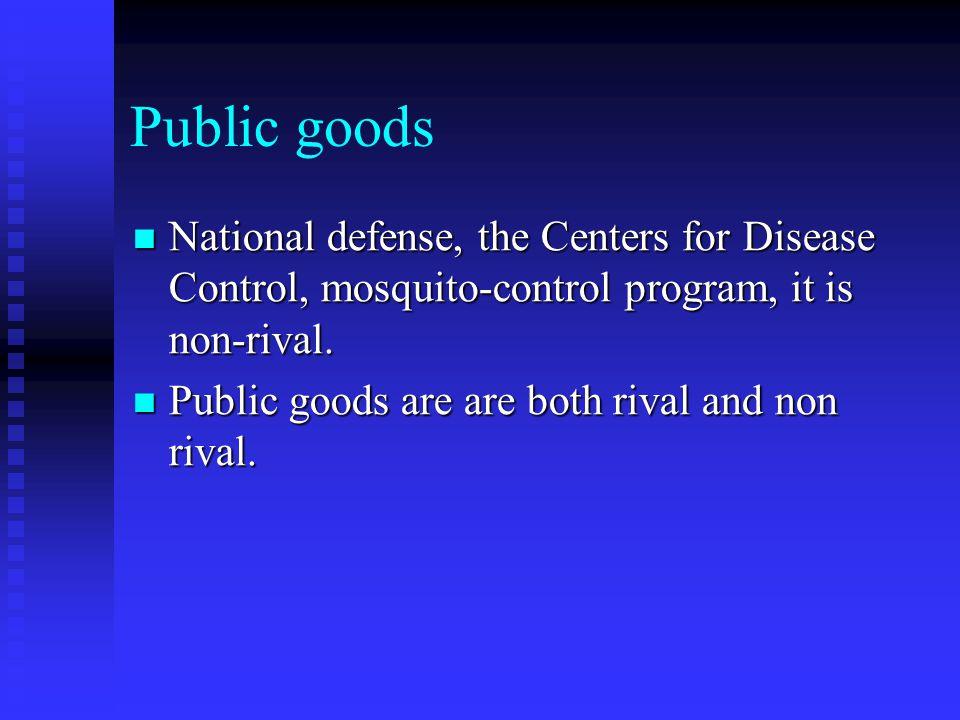 Quasi-Public Goods Television of private and public goods Television of private and public goods Quasi-public goods-TV signal is nonrival but exclusive, Goods that are nonrival but exclusive are called Quasi-public goods.