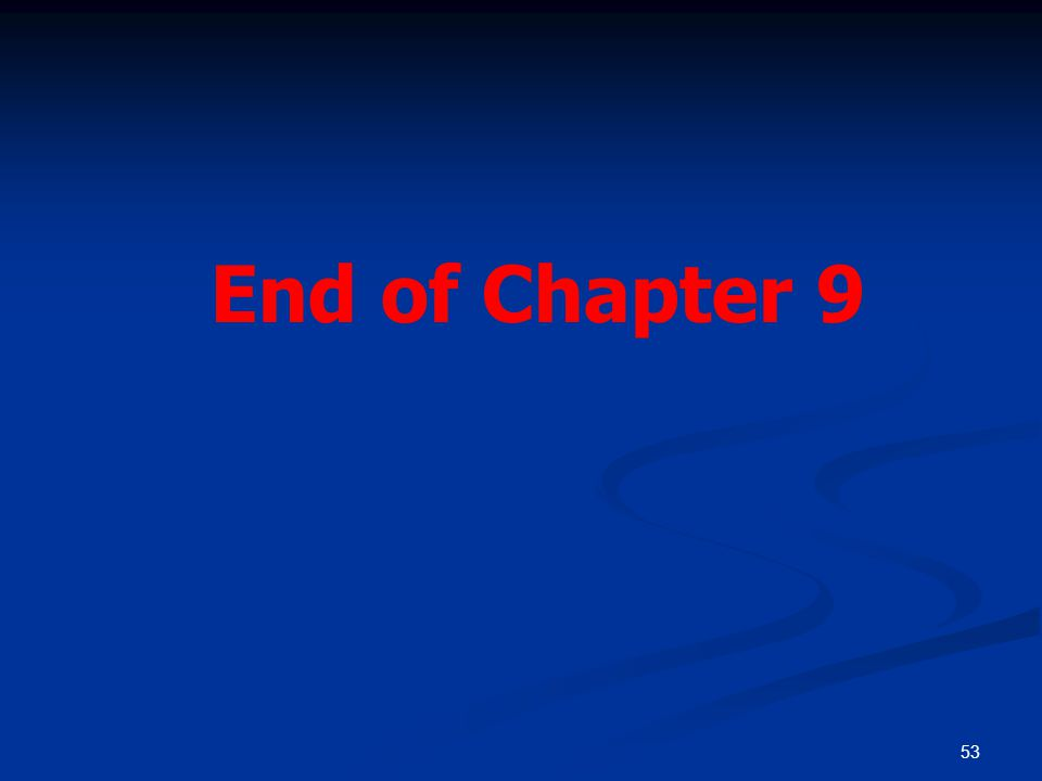 53 End of Chapter 9