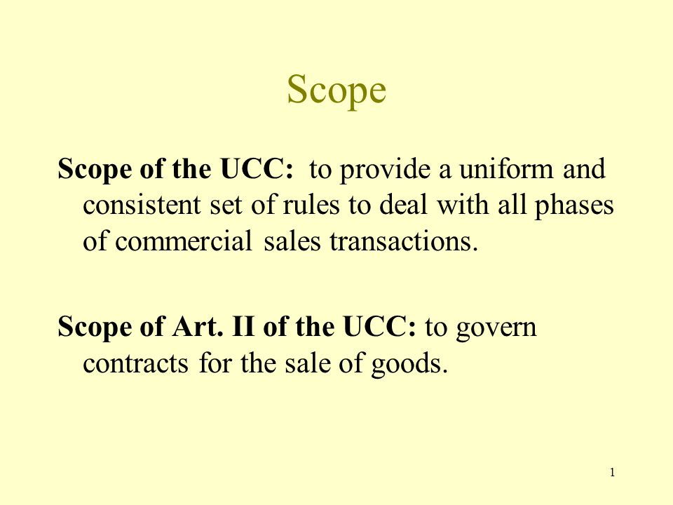 2 §1: The UCC Facilitates commercial transactions.