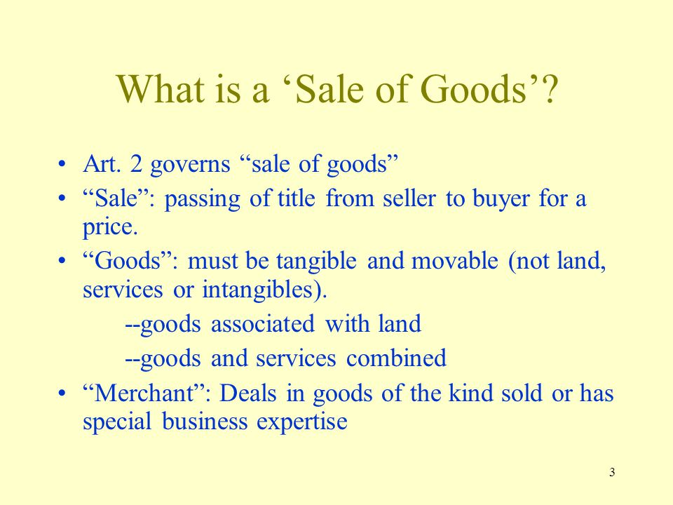 3 What is a Sale of Goods. Art.