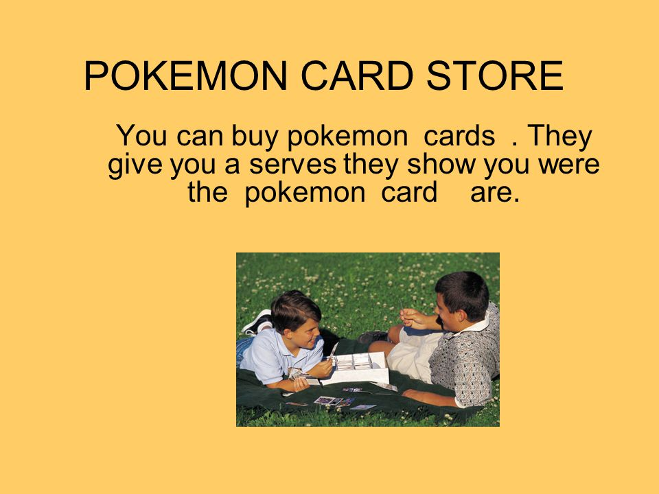 POKEMON CARD STORE You can buy pokemon cards.