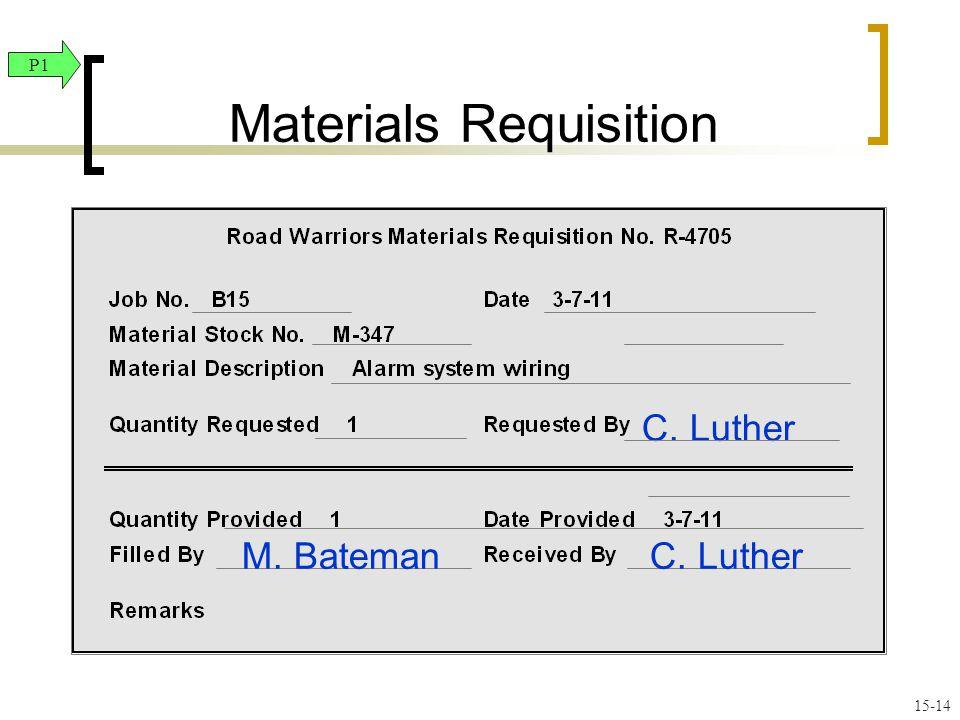 C. Luther M. Bateman Materials Requisition P1 15-14