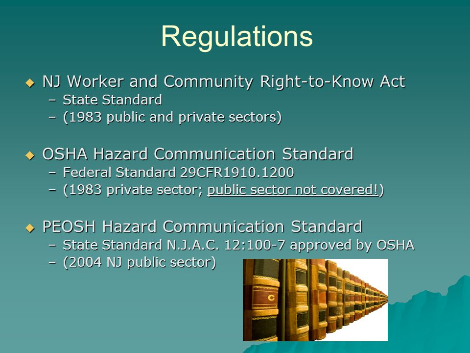 NOTE.Public employers are required to comply with both PEOSH HCS & the RTK Act.