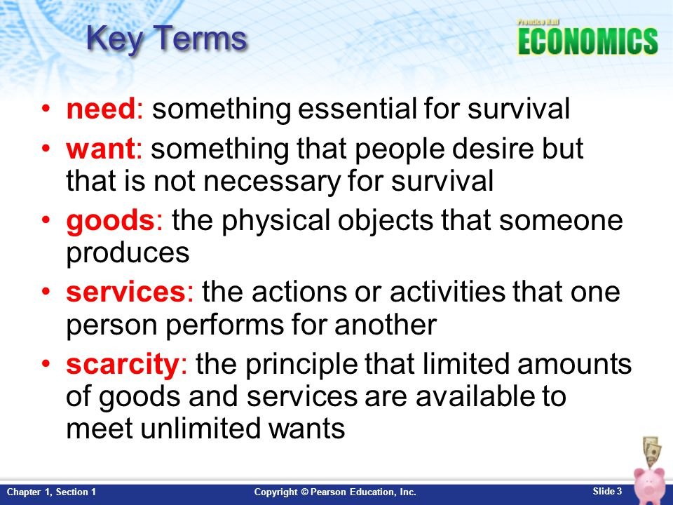 Slide 4 Copyright © Pearson Education, Inc.Chapter 1, Section 1 Key Terms, cont.