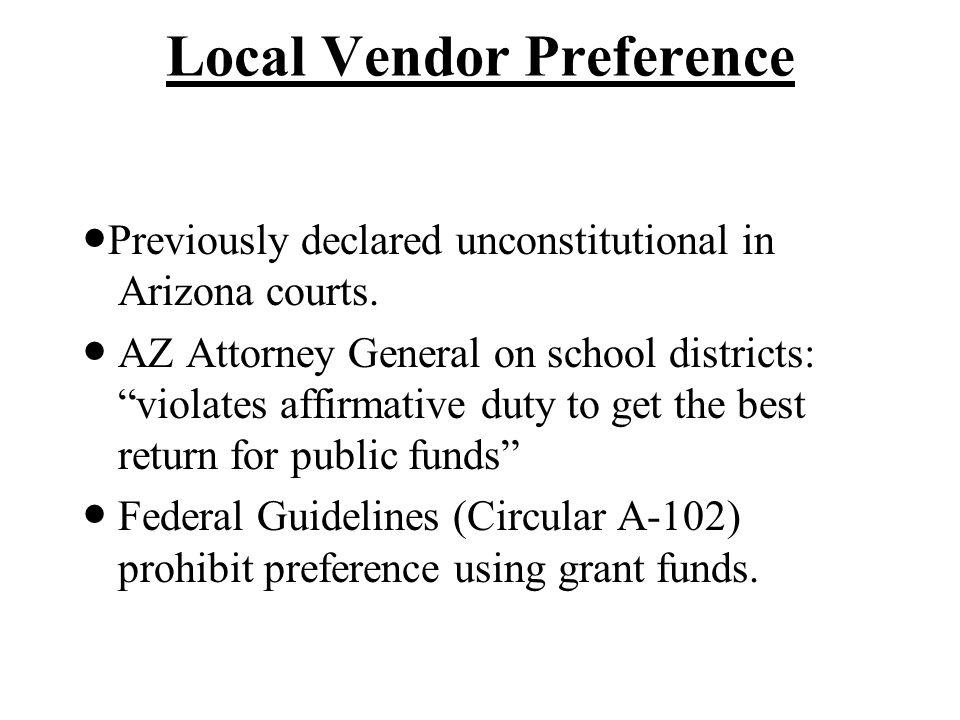 Local Vendor Preference Alternatives: Vendor outreach program.