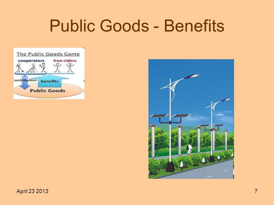 April 23 20137 Public Goods - Benefits