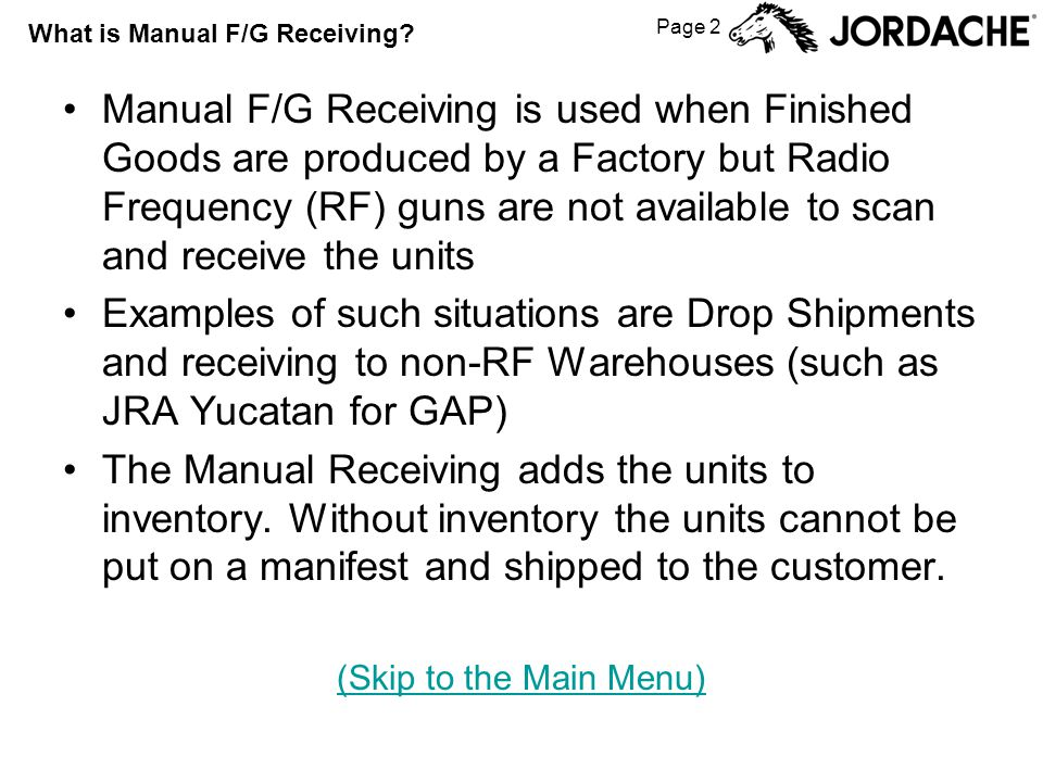 Page 2 What is Manual F/G Receiving.