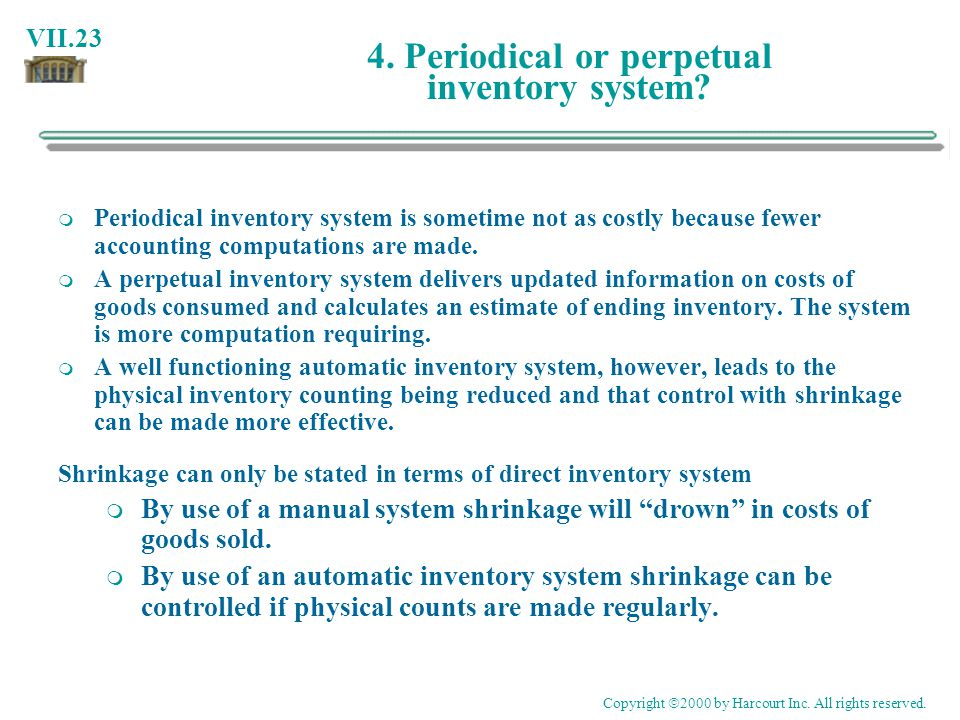 VII.23 4.Periodical or perpetual inventory system.